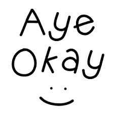 Image result for aye okay