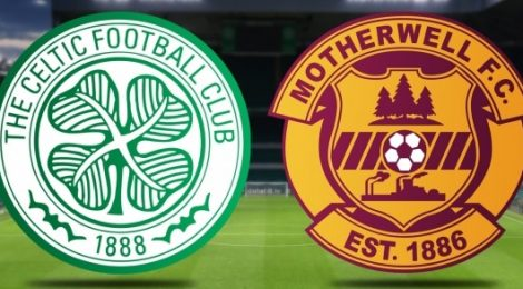 Celtic v Motherwell Match Preview