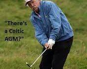 Celtic AGM -Annual General Malpractice