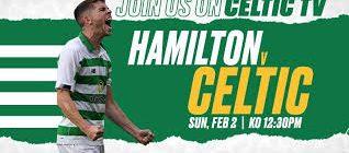 Hamilton v Celtic:  Match Preview Ban The Plastic